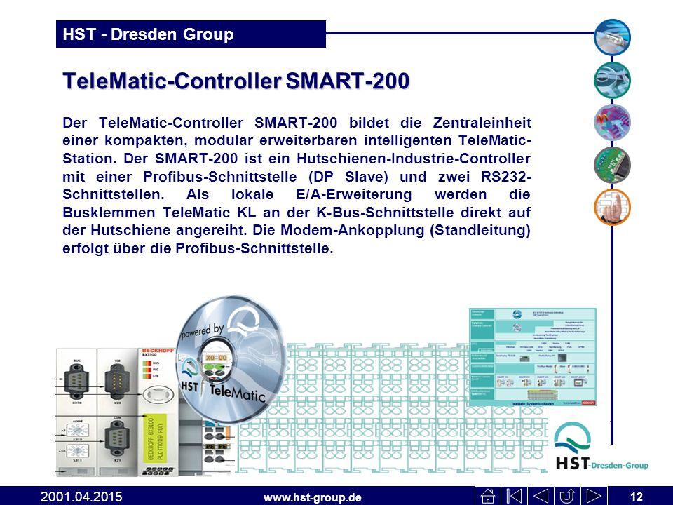 www.hst-group.de HST - Dresden Group TeleMatic-Controller SMART-200 Der TeleMatic-Controller SMART-200 bildet die Zentraleinheit einer kompakten, modular erweiterbaren intelligenten TeleMatic- Station.