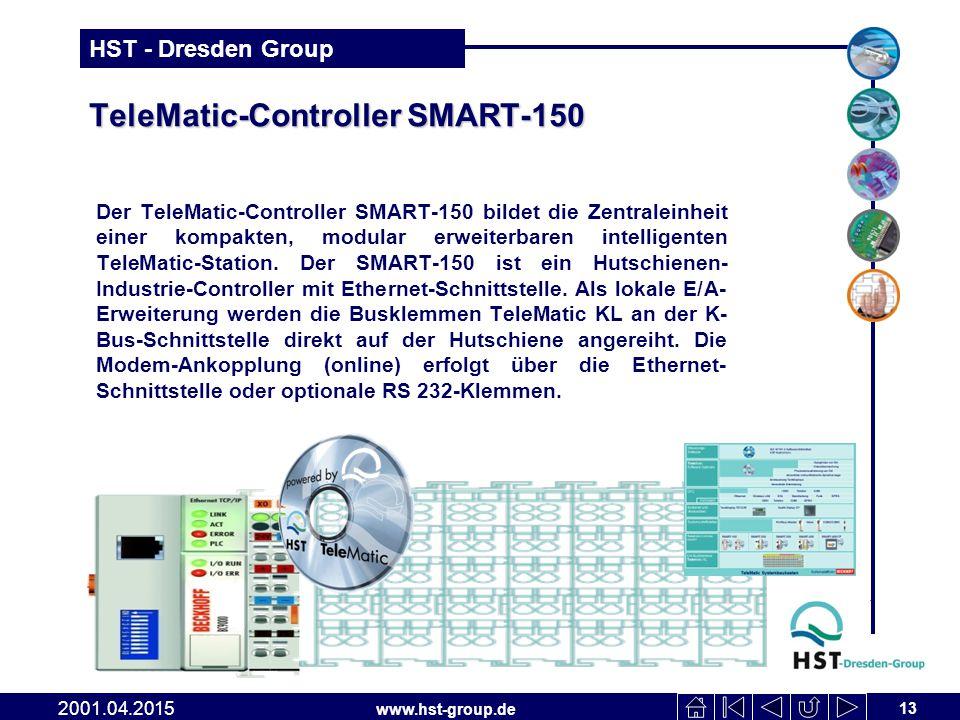 www.hst-group.de HST - Dresden Group TeleMatic-Controller SMART-150 Der TeleMatic-Controller SMART-150 bildet die Zentraleinheit einer kompakten, modular erweiterbaren intelligenten TeleMatic-Station.