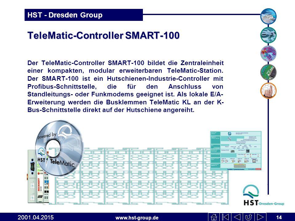 www.hst-group.de HST - Dresden Group TeleMatic-Controller SMART-100 Der TeleMatic-Controller SMART-100 bildet die Zentraleinheit einer kompakten, modular erweiterbaren TeleMatic-Station.