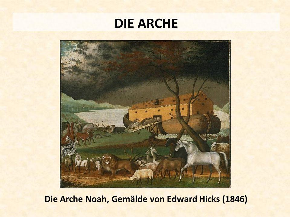 DIE ARCHE Die Arche Noah, Gemälde von Edward Hicks (1846)