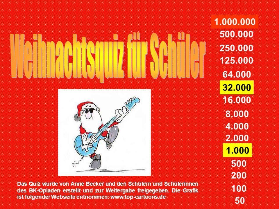 a) Krippenspielb) Theater c) Gottesdienstd) Tanz 32.000 Was wird am Heiligen Abend oft in den Kirchen aufgeführt?