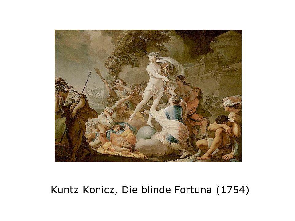 Kuntz Konicz, Die blinde Fortuna (1754)