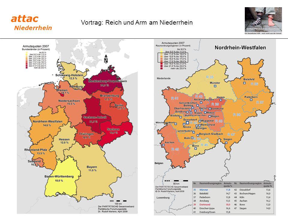 Vortrag: Reich und Arm am Niederrhein Finanzielle Unterstützung durch ALG I, ALG II (Hartz 4) und Sozialgeld # ALG I : monatlich 60 bis 67 Prozent des Bruttoentgeltes - bis 50.