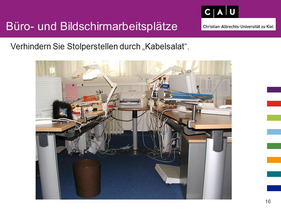 """Büro- und Bildschirmarbeitsplätze 16 Verhindern Sie Stolperstellen durch """"Kabelsalat""""."""