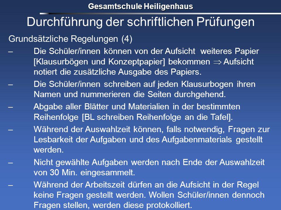 Grundsätzliche Regelungen (4) –Die Schüler/innen können von der Aufsicht weiteres Papier [Klausurbögen und Konzeptpapier] bekommen  Aufsicht notiert