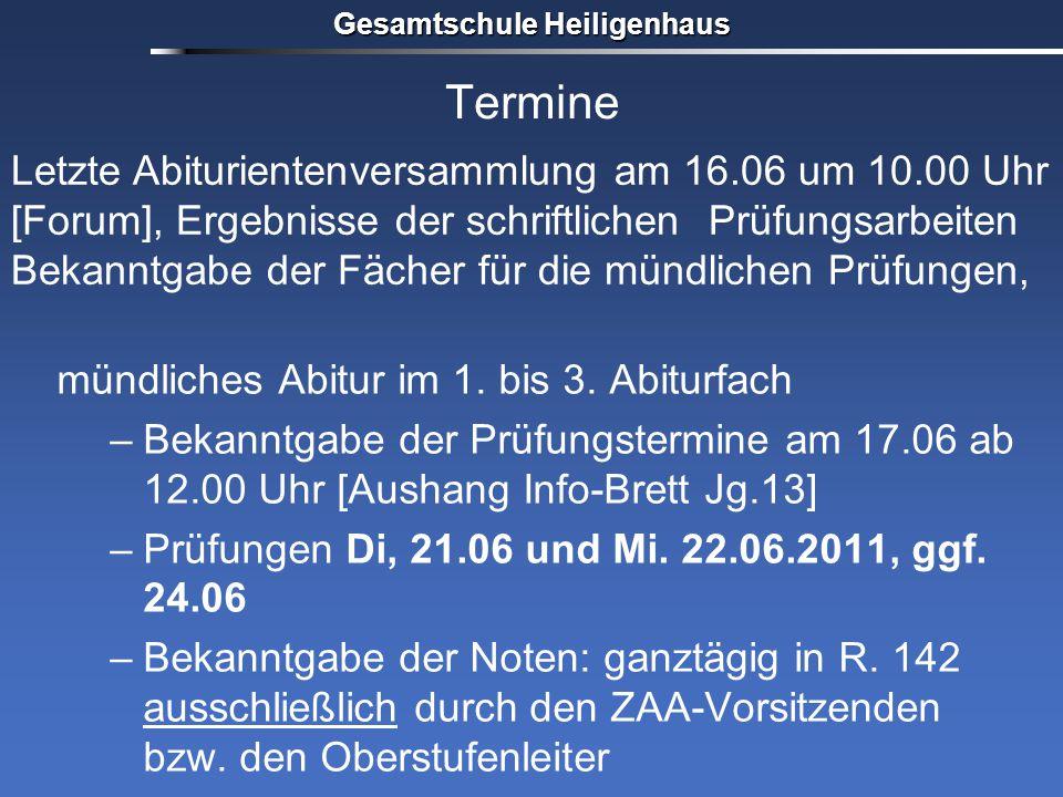 Termine mündliches Abitur im 1. bis 3. Abiturfach –Bekanntgabe der Prüfungstermine am 17.06 ab 12.00 Uhr [Aushang Info-Brett Jg.13] –Prüfungen Di, 21.