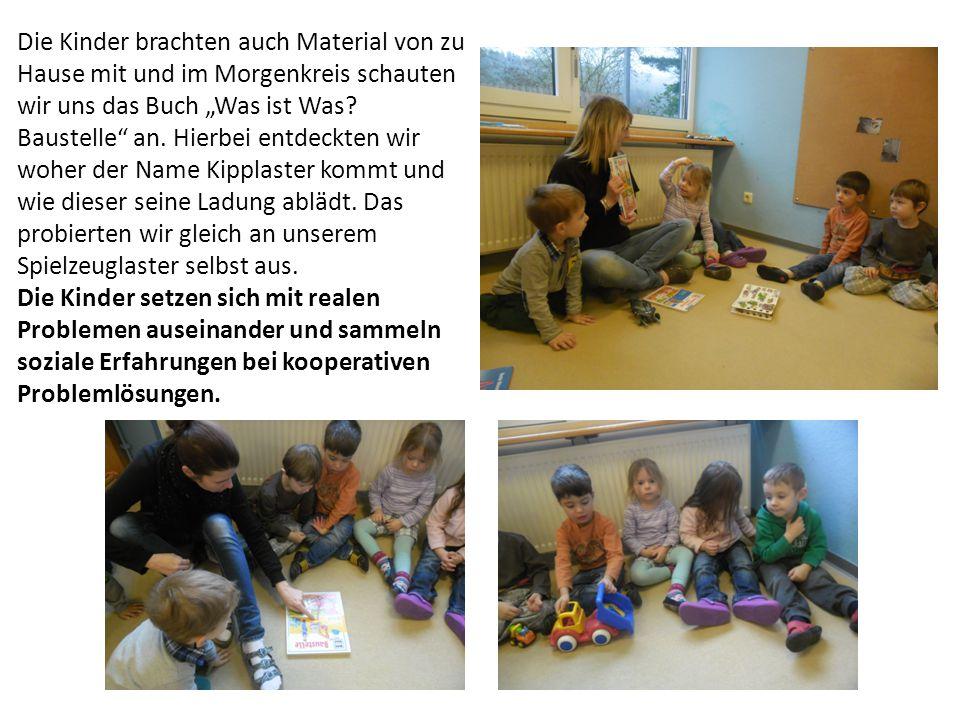 """Die Kinder brachten auch Material von zu Hause mit und im Morgenkreis schauten wir uns das Buch """"Was ist Was? Baustelle"""" an. Hierbei entdeckten wir wo"""