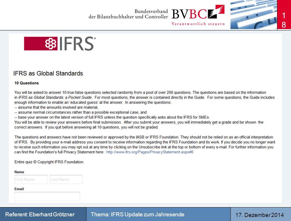 17. Dezember 2014 Thema: IFRS Update zum JahresendeReferent: Eberhard Grötzner 18