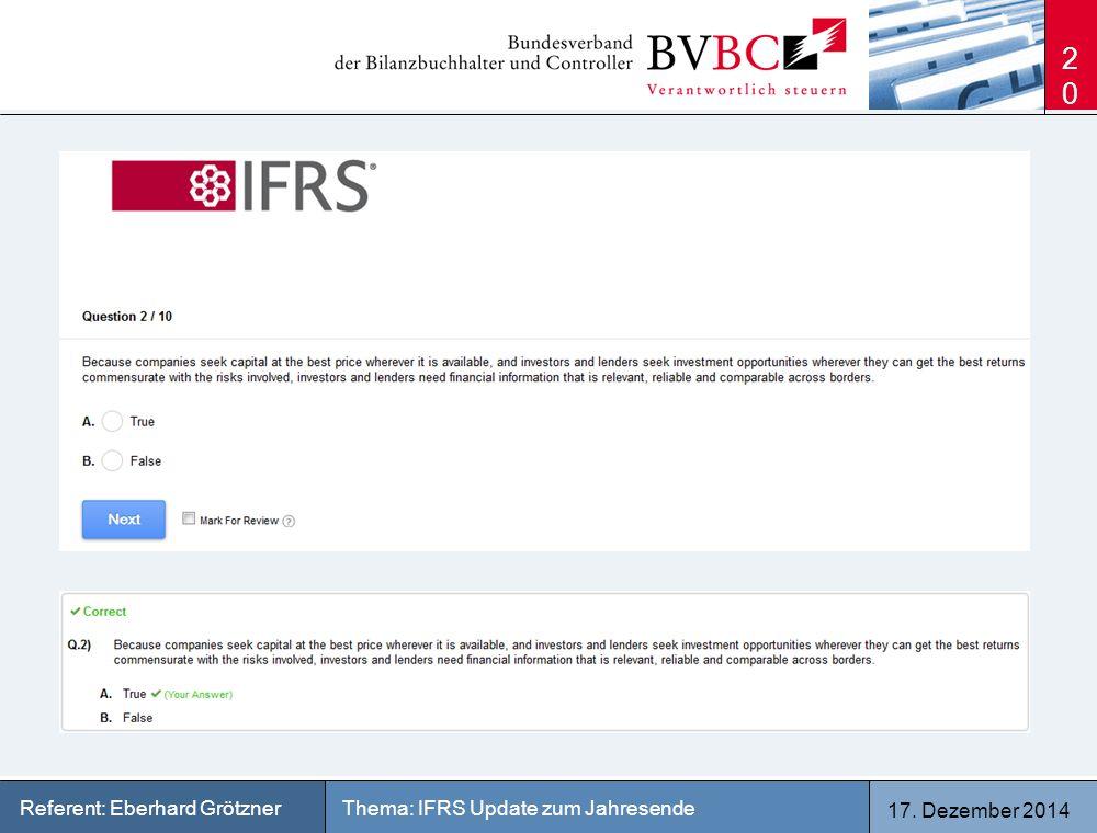 17. Dezember 2014 Thema: IFRS Update zum JahresendeReferent: Eberhard Grötzner 20