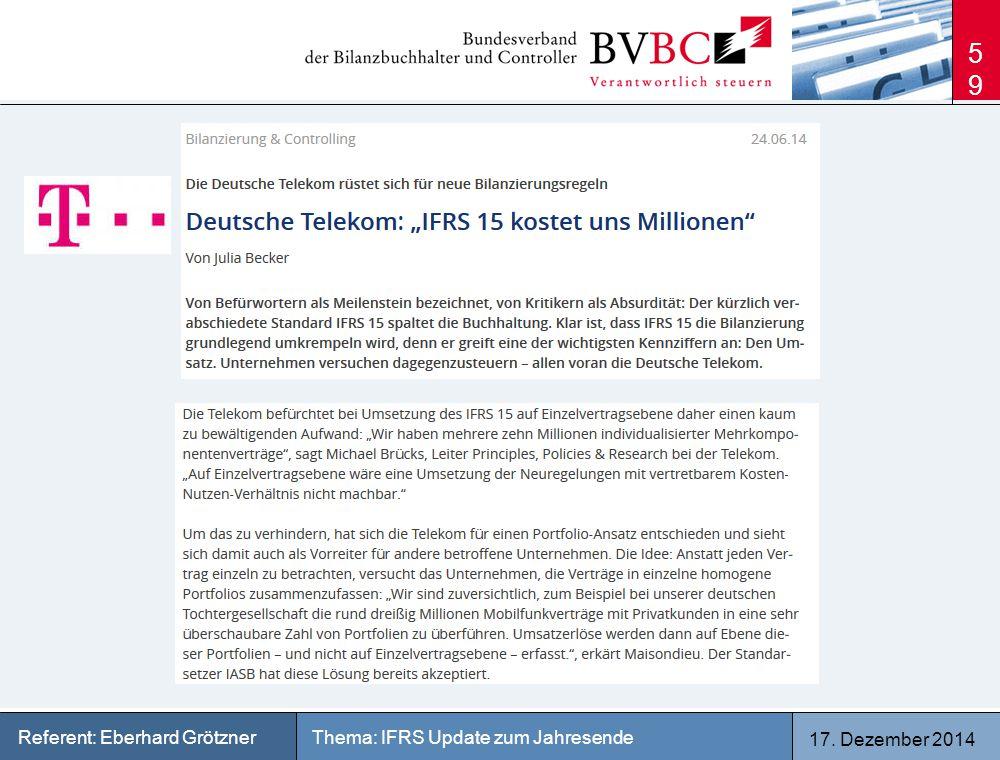 17. Dezember 2014 Thema: IFRS Update zum JahresendeReferent: Eberhard Grötzner 59