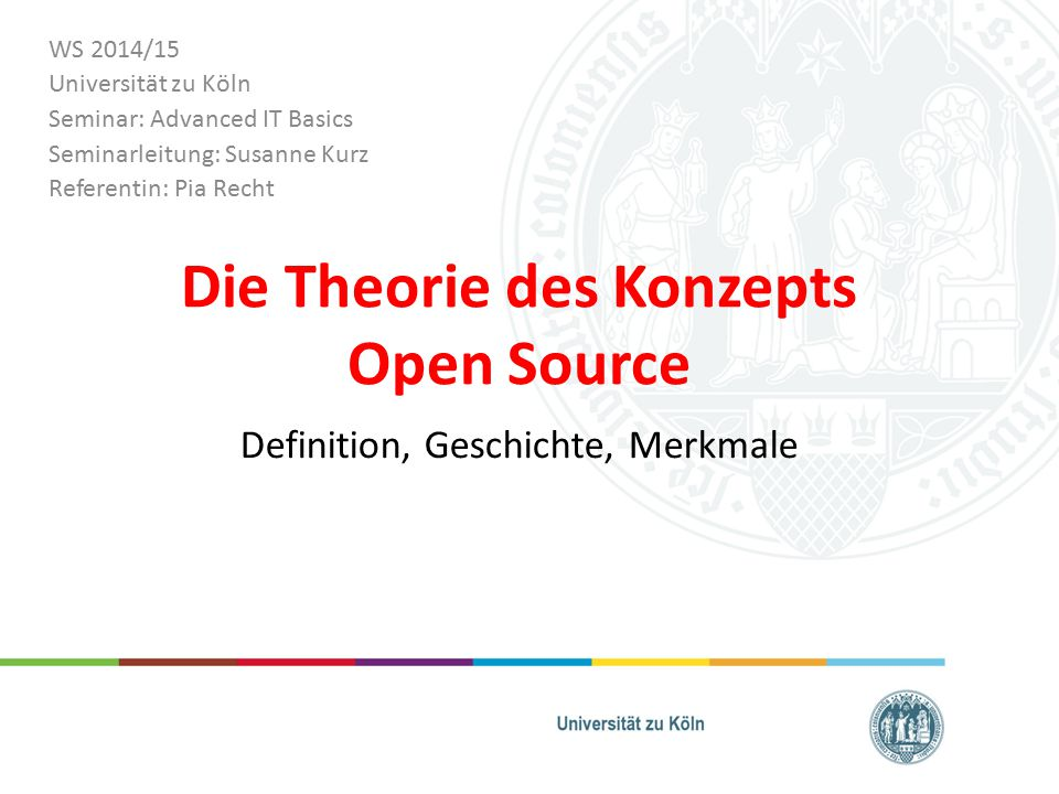 Gliederung 1.Definition Open Source 2.Geschichte von Open Source 3.Philosophie zu Open Source 4.Die Open Source Initiative & Ihre Merkmale 5.GNU General Public License (GNU GPL) 6.Copyleft-Prinzip 29.10.2014Pia Recht2