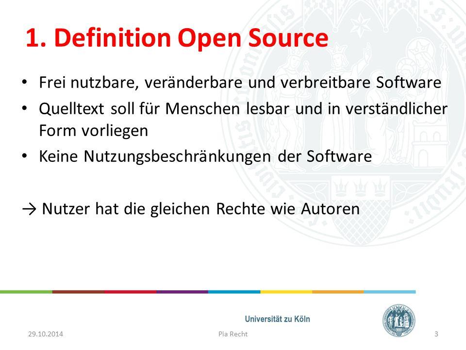 1. Definition Open Source Frei nutzbare, veränderbare und verbreitbare Software Quelltext soll für Menschen lesbar und in verständlicher Form vorliege