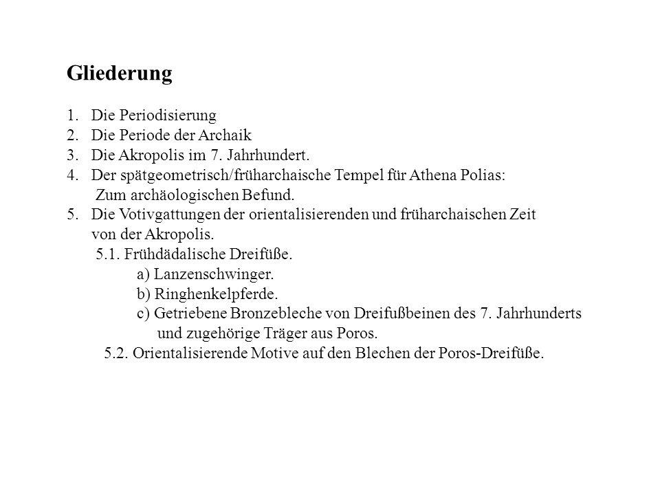 """Die Periodisierung 1.""""Homerische Period – 12-8 Jhs."""