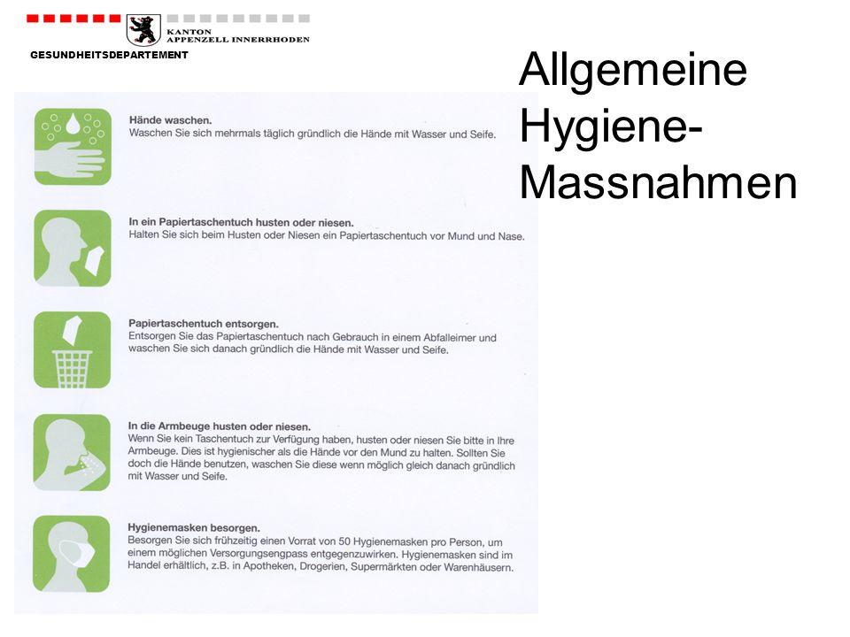 GESUNDHEITSDEPARTEMENT Allgemeine Hygiene- Massnahmen