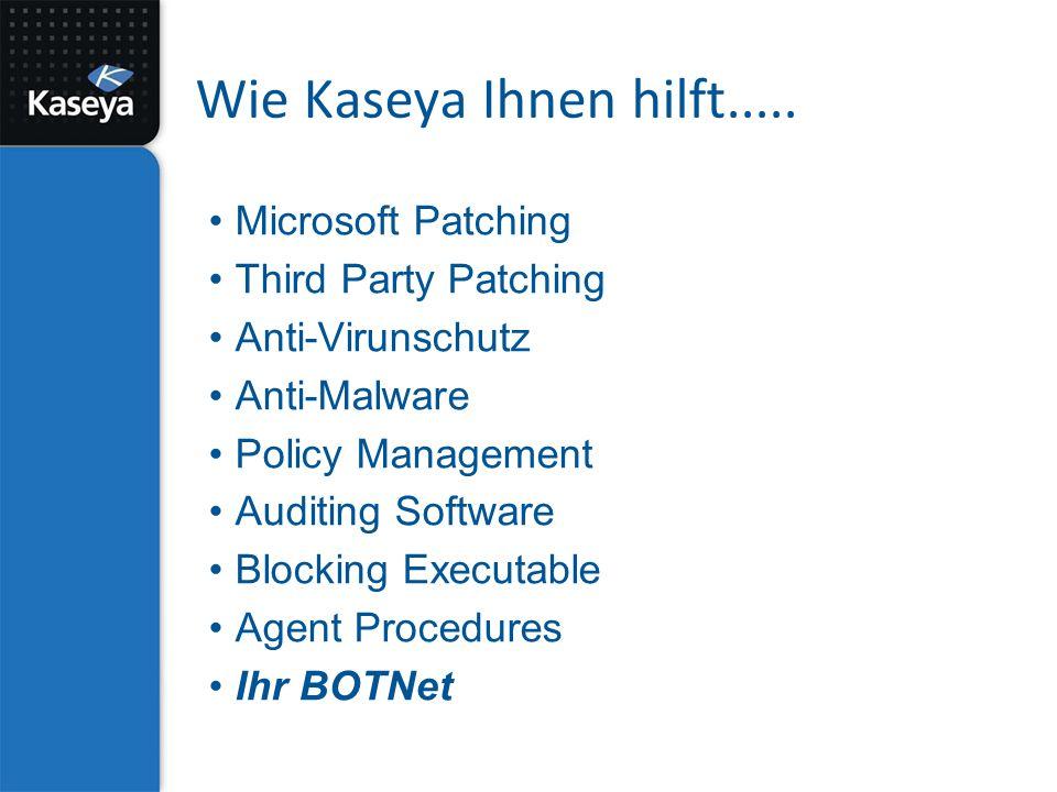 Wie Kaseya Ihnen hilft.....