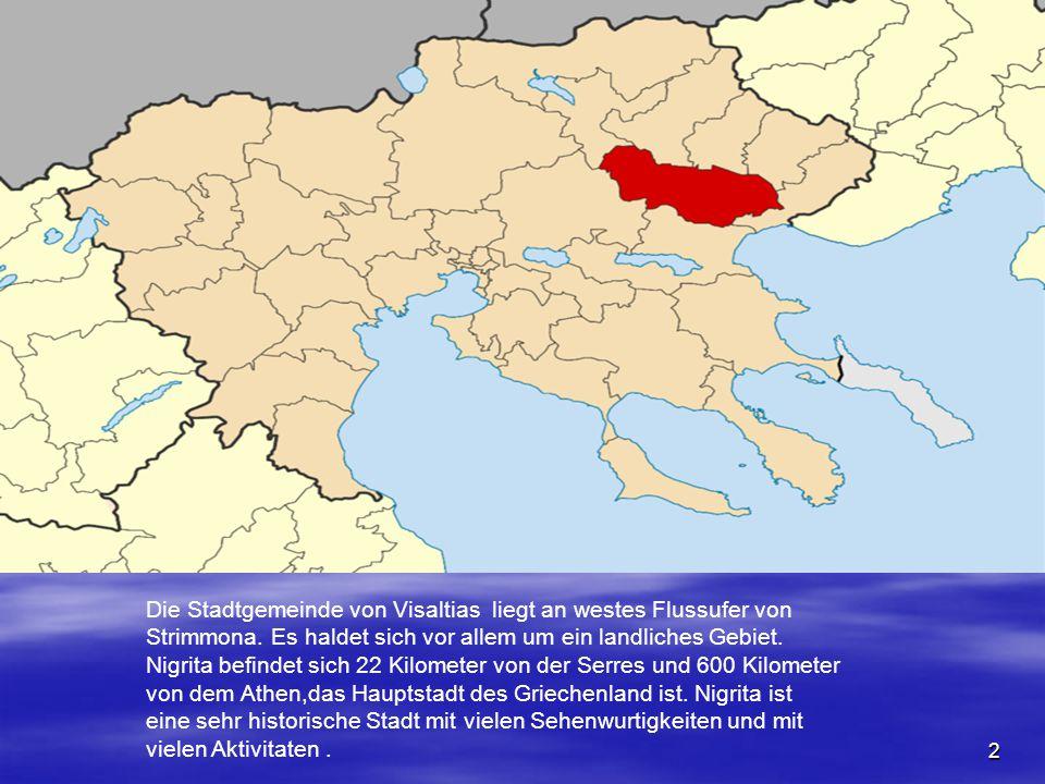 2 Die Stadtgemeinde von Visaltias liegt an westes Flussufer von Strimmona.