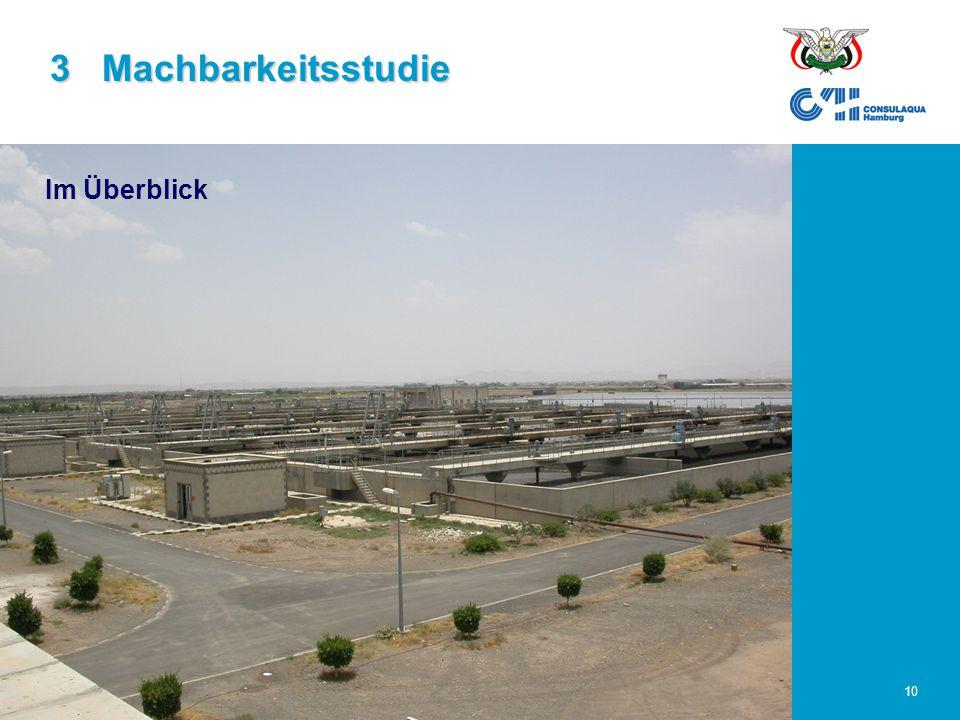 23.02.2006Abwasserwirtschaft im Großraum Sana'a10 3 Machbarkeitsstudie Im Überblick