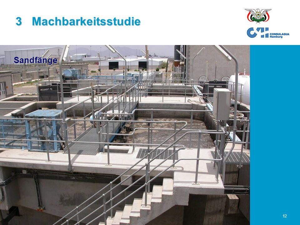 23.02.2006Abwasserwirtschaft im Großraum Sana'a12 Sandfänge 3 Machbarkeitsstudie