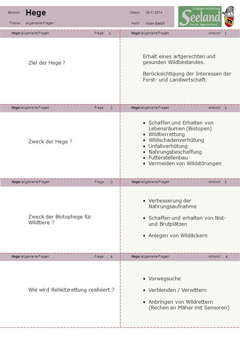 Hege/ allgemeine FragenFrageHege/ allgemeine FragenAntwort Hege/ allgemeine FragenFrageHege/ allgemeine FragenAntwort Hege/ allgemeine FragenFrageHege