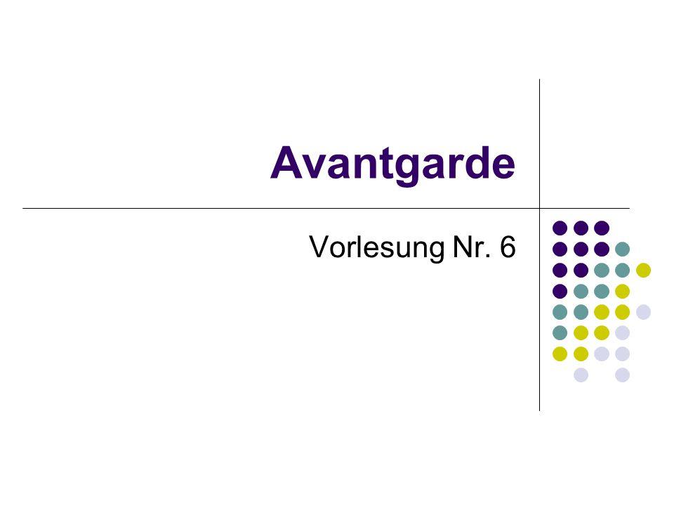 Avantgarde Vorlesung Nr. 6