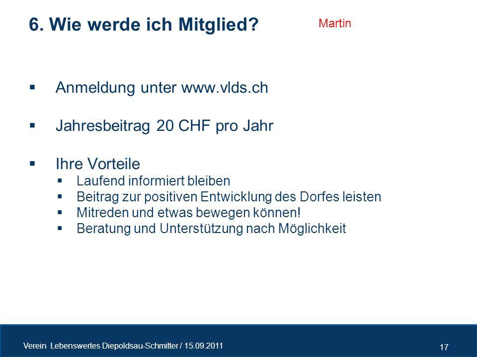  Anmeldung unter www.vlds.ch  Jahresbeitrag 20 CHF pro Jahr  Ihre Vorteile  Laufend informiert bleiben  Beitrag zur positiven Entwicklung des Dor