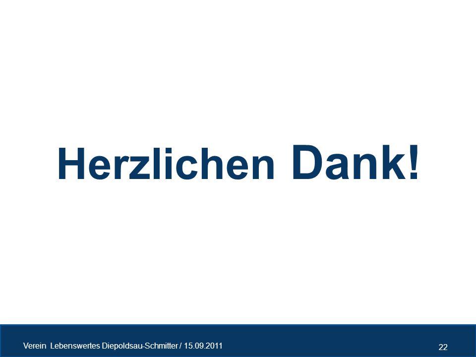 Herzlichen Dank! 22 Verein Lebenswertes Diepoldsau-Schmitter / 15.09.2011