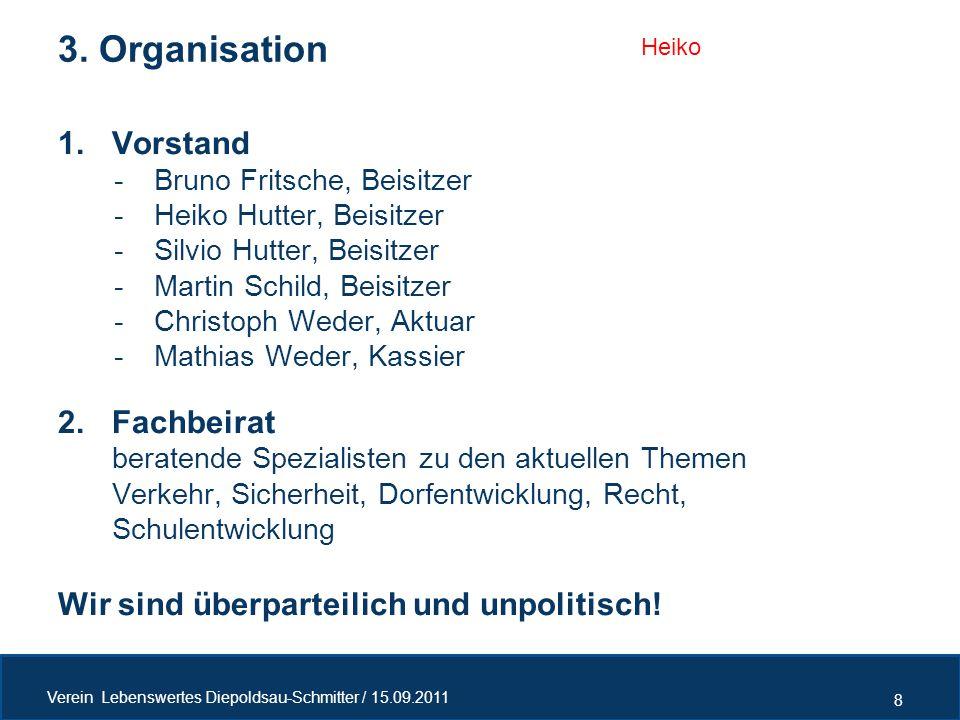 1.Vorstand -Bruno Fritsche, Beisitzer -Heiko Hutter, Beisitzer -Silvio Hutter, Beisitzer -Martin Schild, Beisitzer -Christoph Weder, Aktuar -Mathias W