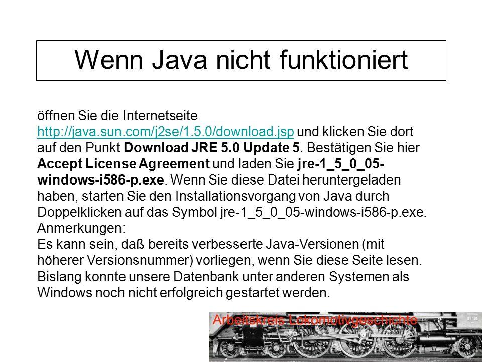 Wenn Java nicht funktioniert öffnen Sie die Internetseite http://java.sun.com/j2se/1.5.0/download.jsp und klicken Sie dort auf den Punkt Download JRE 5.0 Update 5.
