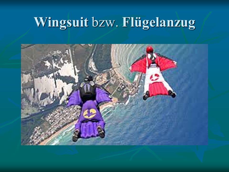 Wingsuit bzw. Flügelanzug