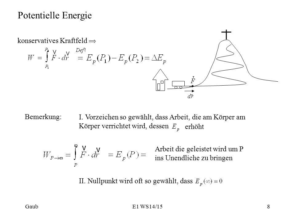 Potentielle Energie konservatives Kraftfeld  Bemerkung: I.
