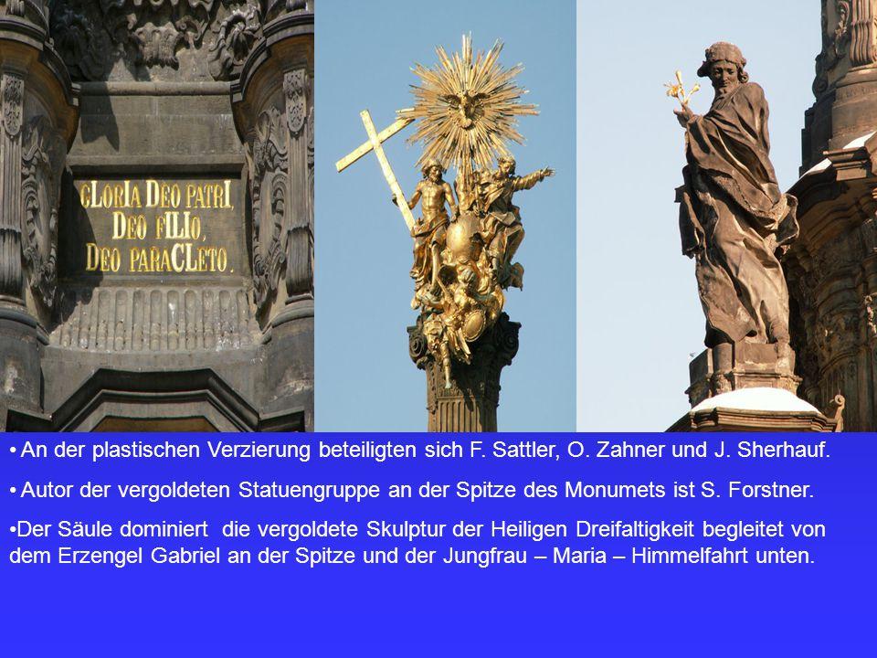 An der plastischen Verzierung beteiligten sich F. Sattler, O. Zahner und J. Sherhauf. Autor der vergoldeten Statuengruppe an der Spitze des Monumets i