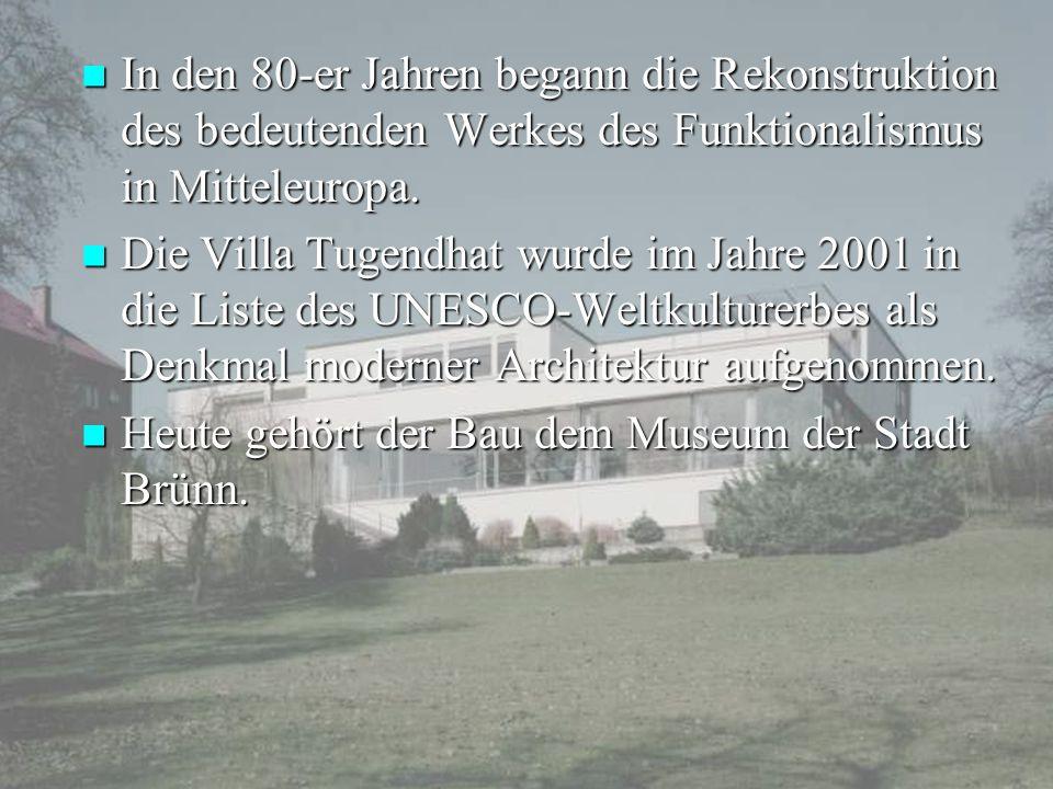In den 80-er Jahren begann die Rekonstruktion des bedeutenden Werkes des Funktionalismus in Mitteleuropa. In den 80-er Jahren begann die Rekonstruktio
