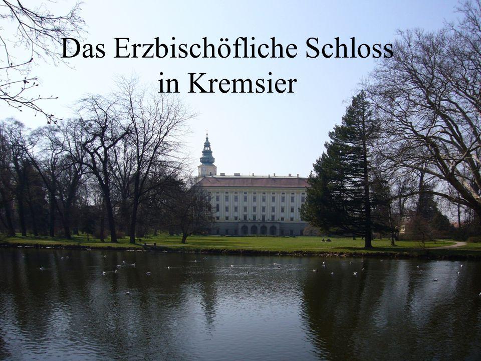 Das Erzbischöfliche Schloss in Kremsier