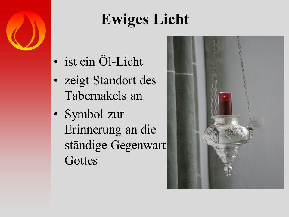 Ewiges Licht ist ein Öl-Licht zeigt Standort des Tabernakels an Symbol zur Erinnerung an die ständige Gegenwart Gottes