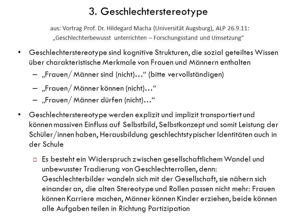 "3. Geschlechterstereotype aus: Vortrag Prof. Dr. Hildegard Macha (Universität Augsburg), ALP 26.9.11: ""Geschlechterbewusst unterrichten – Forschungsst"