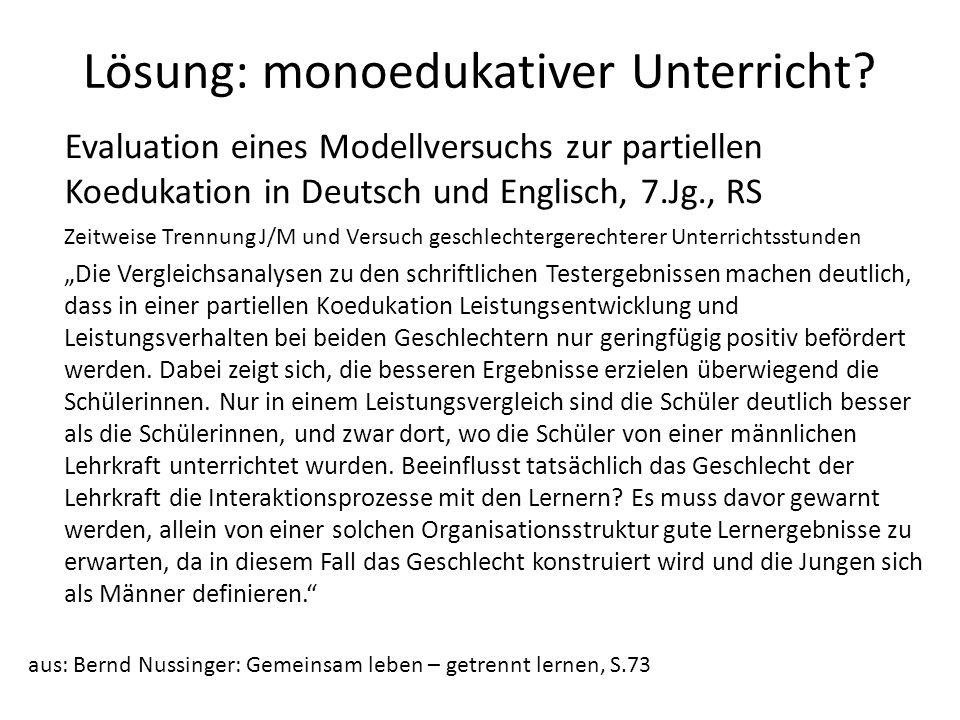 Lösung: monoedukativer Unterricht? Evaluation eines Modellversuchs zur partiellen Koedukation in Deutsch und Englisch, 7.Jg., RS Zeitweise Trennung J/