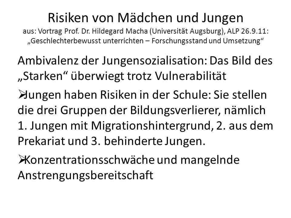 """Risiken von Mädchen und Jungen aus: Vortrag Prof. Dr. Hildegard Macha (Universität Augsburg), ALP 26.9.11: """"Geschlechterbewusst unterrichten – Forschu"""