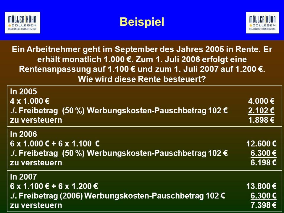 Beispiel In 2007 6 x 1.100 € + 6 x 1.200 € 13.800 €./.