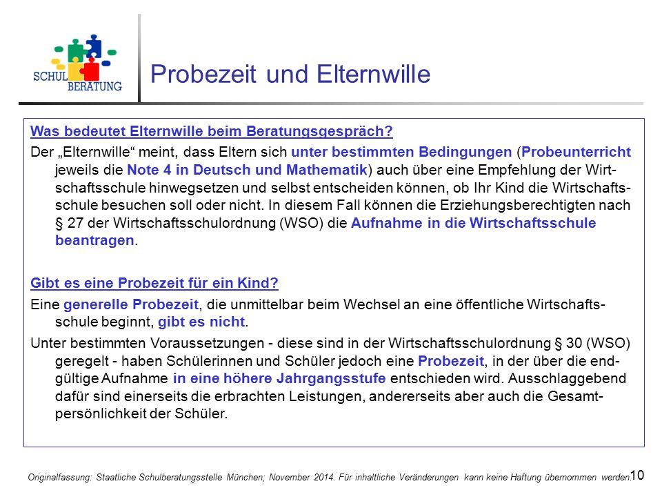 Originalfassung: Staatliche Schulberatungsstelle München; November 2014. Für inhaltliche Veränderungen kann keine Haftung übernommen werden. 10 Probez