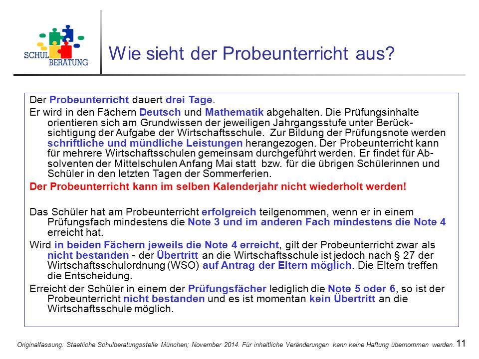 Originalfassung: Staatliche Schulberatungsstelle München; November 2014. Für inhaltliche Veränderungen kann keine Haftung übernommen werden. 11 Wie si