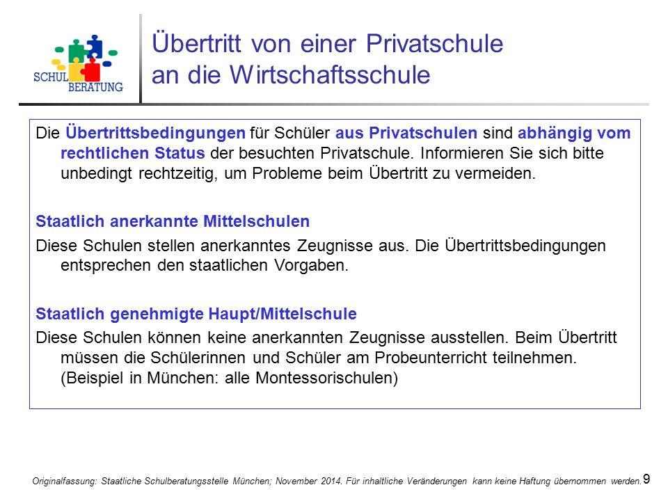 Originalfassung: Staatliche Schulberatungsstelle München; November 2014. Für inhaltliche Veränderungen kann keine Haftung übernommen werden. 9 Übertri