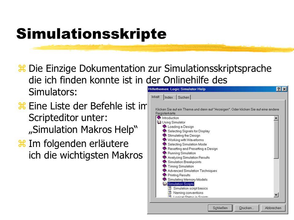 """zDie Einzige Dokumentation zur Simulationsskriptsprache die ich finden konnte ist in der Onlinehilfe des Simulators: zEine Liste der Befehle ist im Scripteditor unter: """"Simulation Makros Help zIm folgenden erläutere ich die wichtigsten Makros"""