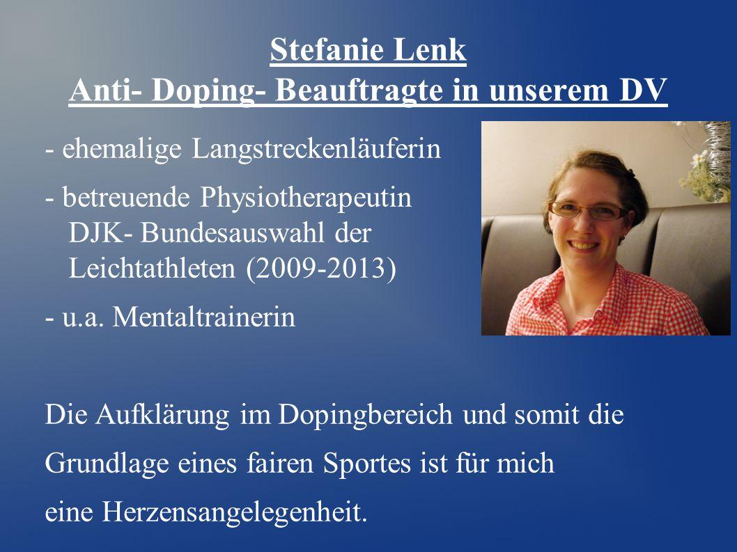 Stefanie Lenk Anti- Doping- Beauftragte in unserem DV - ehemalige Langstreckenläuferin - betreuende Physiotherapeutin der DJK- Bundesauswahl der Leich
