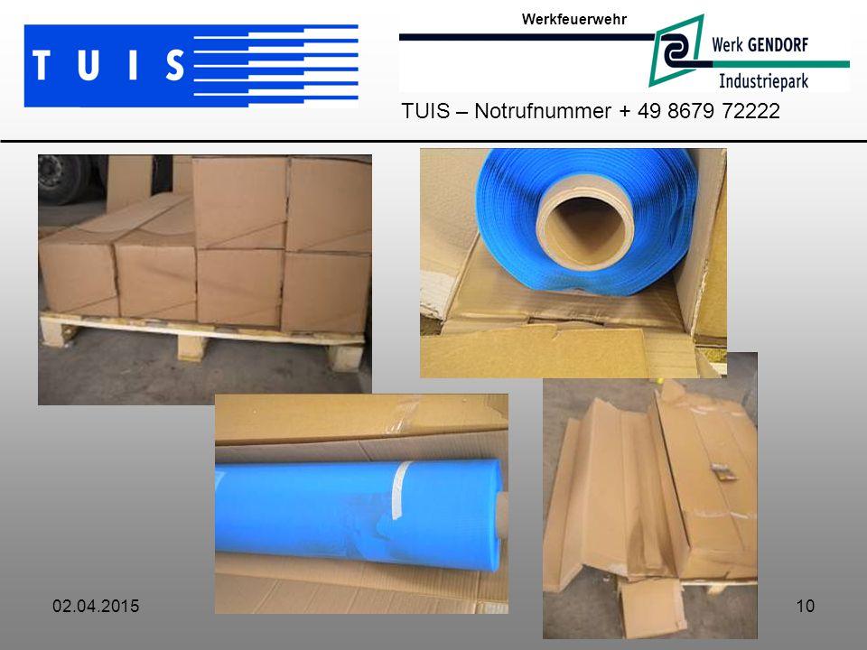 02.04.201510 Werkfeuerwehr TUIS – Notrufnummer + 49 8679 72222