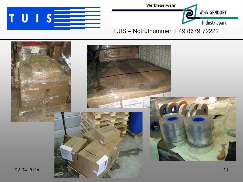 02.04.201511 Werkfeuerwehr TUIS – Notrufnummer + 49 8679 72222
