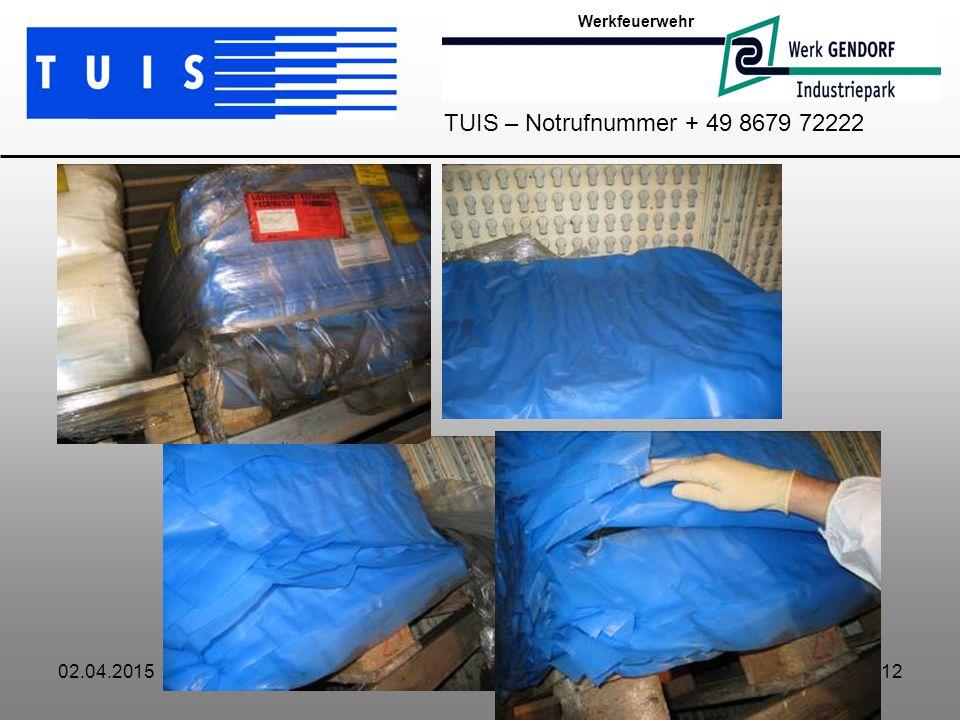 02.04.201512 Werkfeuerwehr TUIS – Notrufnummer + 49 8679 72222