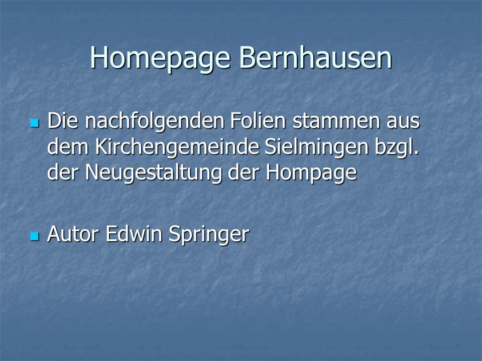 Homepage Bernhausen Die nachfolgenden Folien stammen aus dem Kirchengemeinde Sielmingen bzgl.