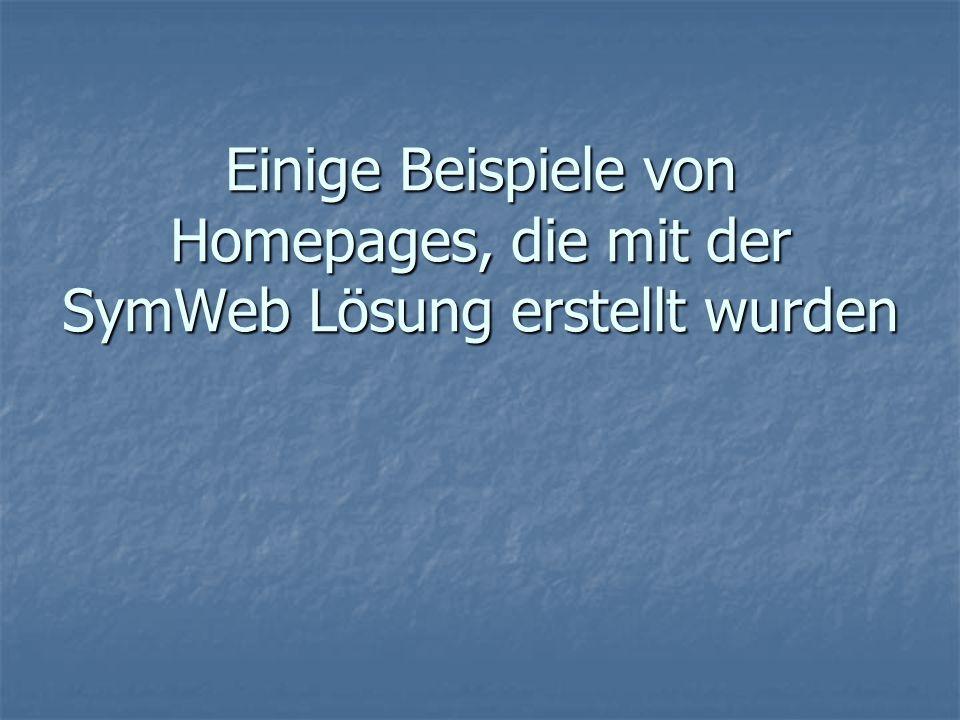 Einige Beispiele von Homepages, die mit der SymWeb Lösung erstellt wurden