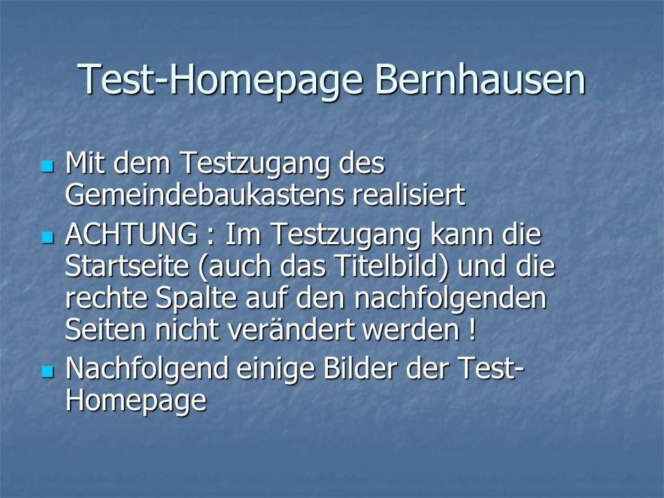 Test-Homepage Bernhausen Mit dem Testzugang des Gemeindebaukastens realisiert Mit dem Testzugang des Gemeindebaukastens realisiert ACHTUNG : Im Testzugang kann die Startseite (auch das Titelbild) und die rechte Spalte auf den nachfolgenden Seiten nicht verändert werden .