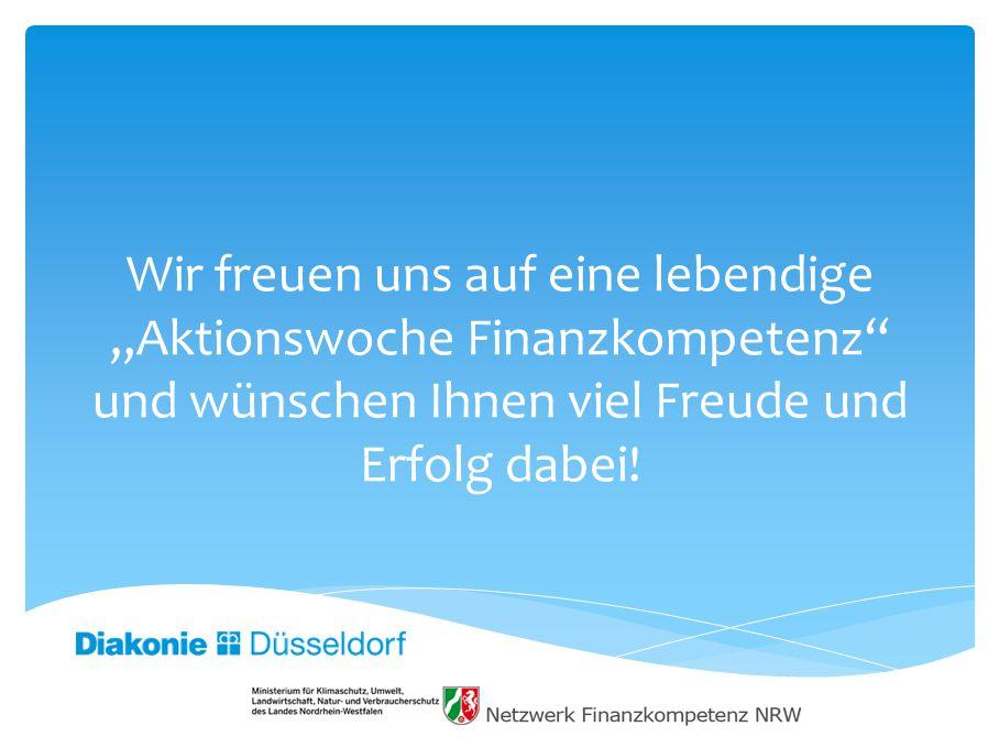 """Wir freuen uns auf eine lebendige """"Aktionswoche Finanzkompetenz und wünschen Ihnen viel Freude und Erfolg dabei!"""